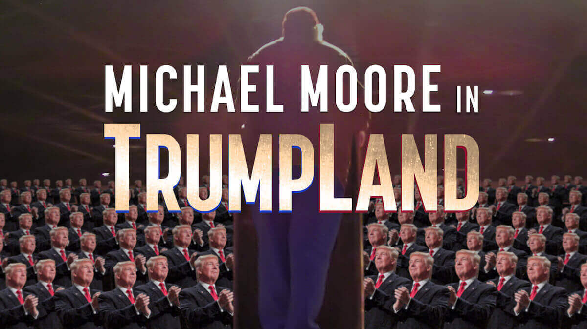 http://www.ifccenter.com/films/michael-moore-in-trumpland/