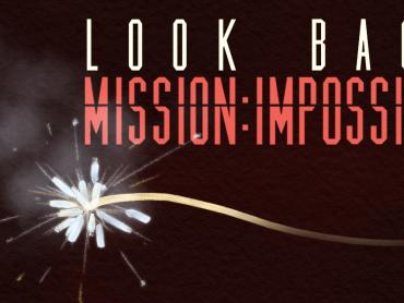 トム・クルーズ代表作『ミッション : インポッシブル』シリーズ全作、詳細あらすじ総復習!