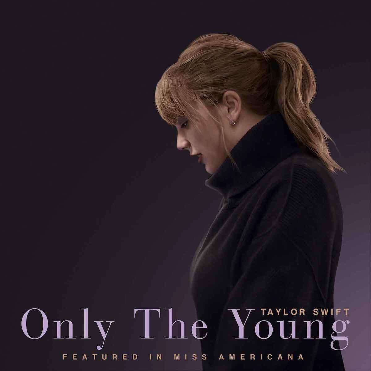 テイラー・スウィフト、新曲「Only The Young」リリース