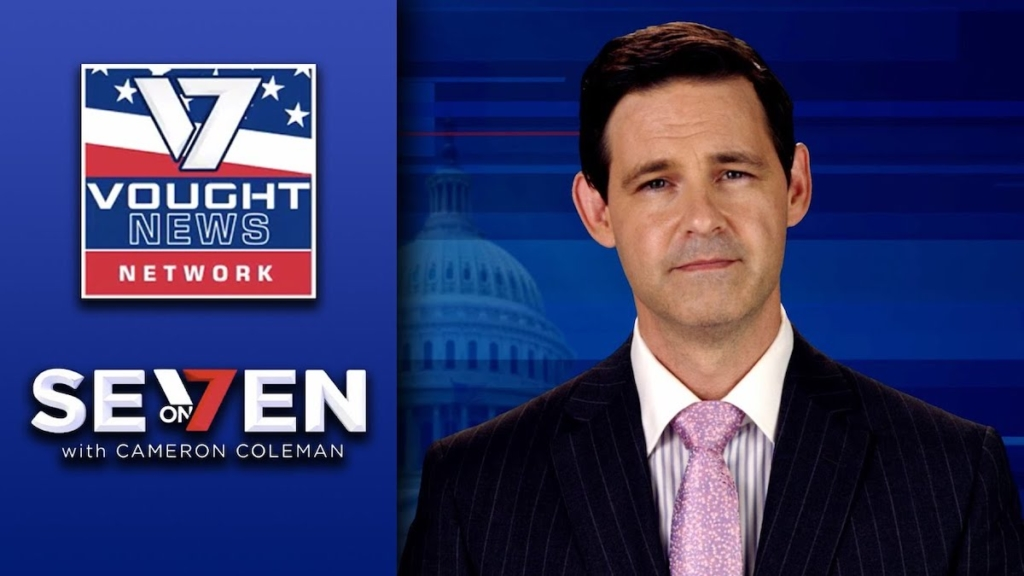 Vought News Network: Seven on 7 with Cameron Coleman